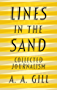 Lines in the Sand: Collected Journalism