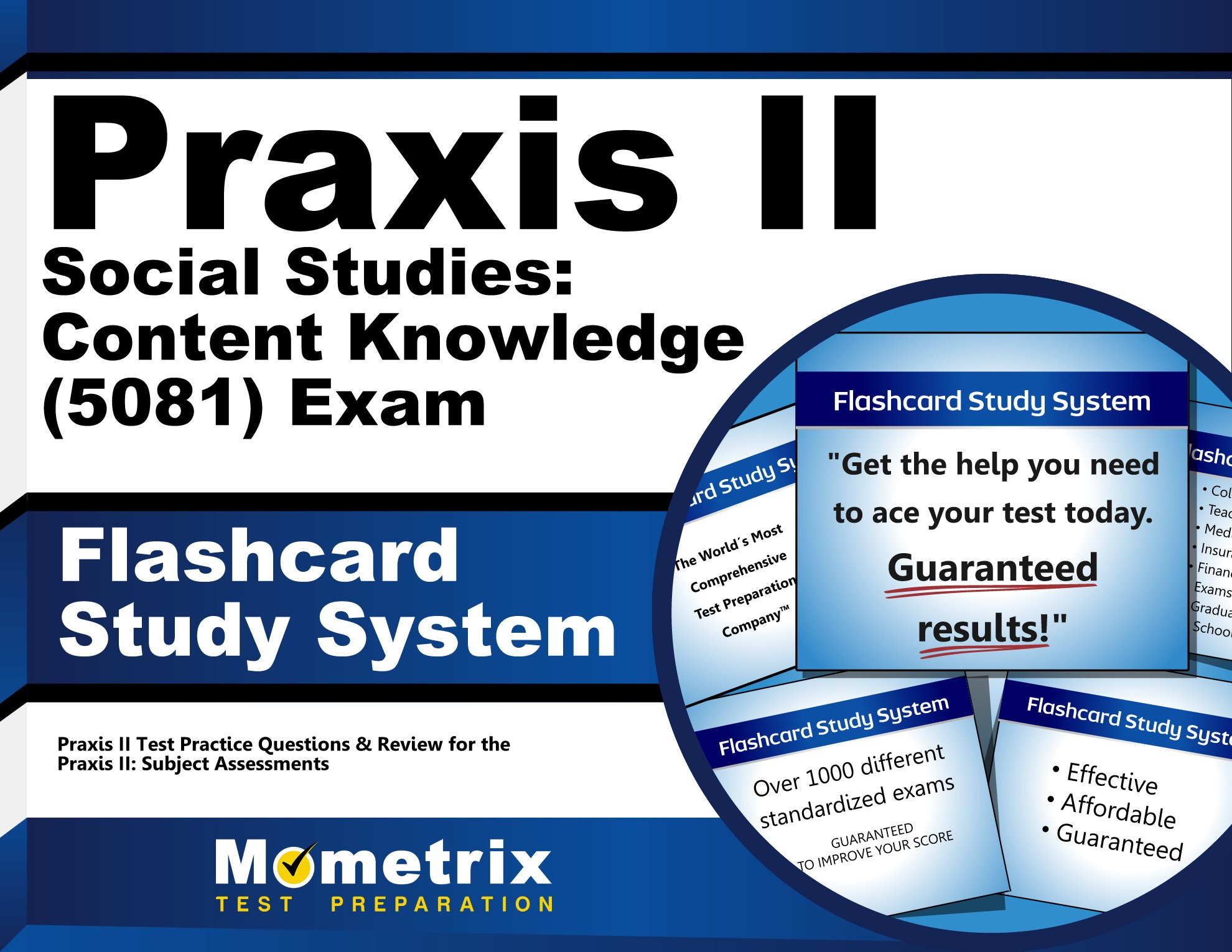 praxis ii social studies content knowledge 5081 exam flashcard praxis ii social studies content knowledge 5081 exam flashcard study system praxis ii test practice questions review for the praxis ii subject
