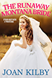 The Runaway Montana Bride (The Starr Brothers of Montana Book 4)