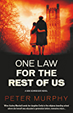 One Law For the Rest of Us: A shocking British courtroom drama (A Ben Schroeder legal thriller Book 6)