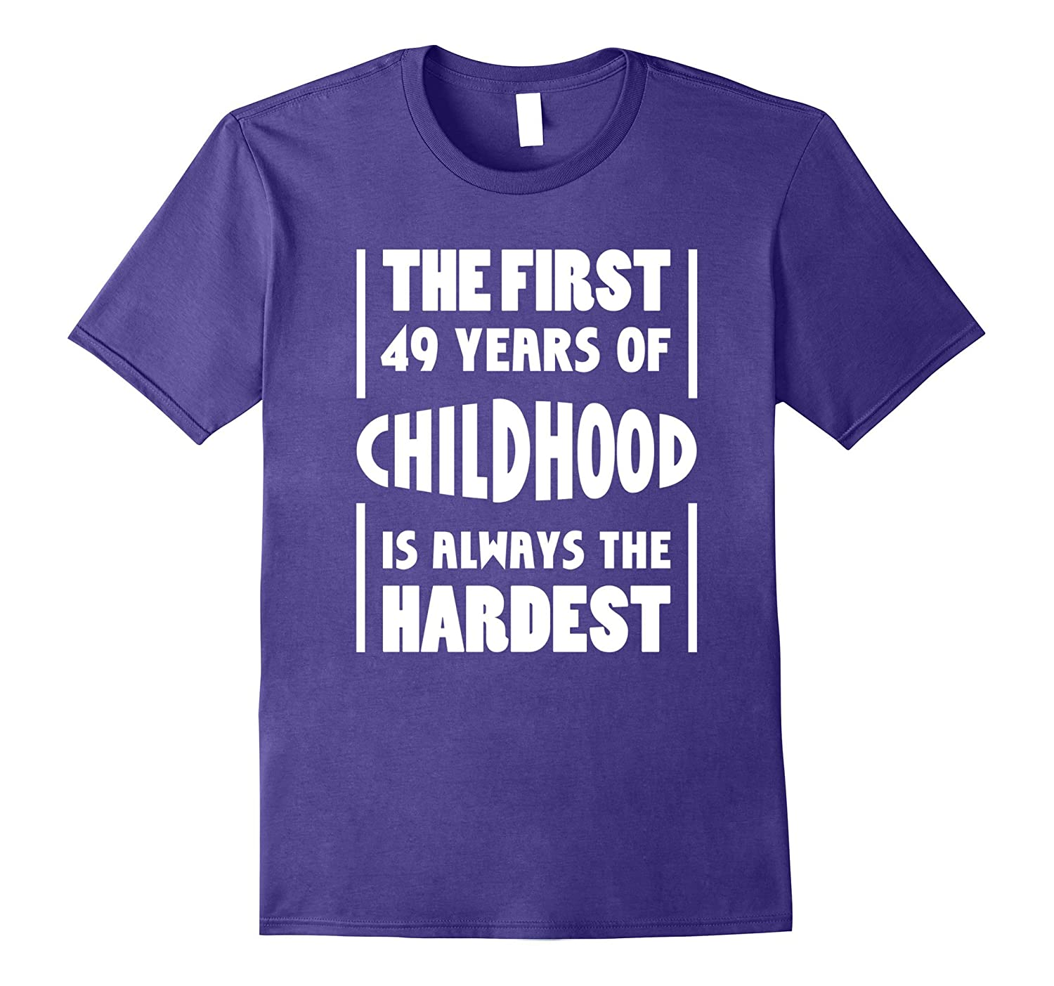 49th Birthday Gift Idea 49 Years Of Childhood T Shirt Funny