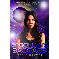 Brooklyn's Baggage: A Sci-fi Alien Reverse Harem Romance (Brides of the Aashi Book 2) (English Edition)
