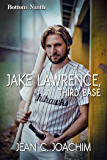 Jake Lawrence, Third Base (Bottom of the Ninth Book 3)