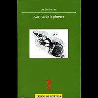 Estética de la pintura (La balsa de la Medusa nº 182)