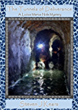 The Tunnels Of Deliverance: A Lucius Marius Nola Mystery