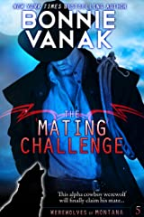 The Mating Challenge: Werewolves of Montana Book 5 Kindle Edition