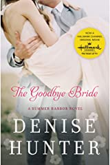 The Goodbye Bride (A Summer Harbor Novel Book 2) Kindle Edition