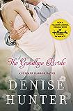 The Goodbye Bride (A Summer Harbor Novel Book 2)