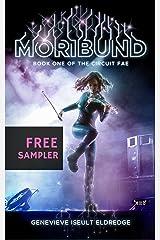 Moribund eSampler (Circuit Fae Book 1) Kindle Edition