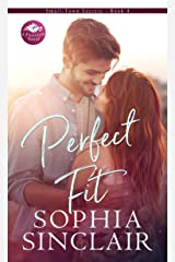 Perfect Fit: A smart and steamy opposites attract romance. (Small-Town Secrets Book 4) Kindle Edition