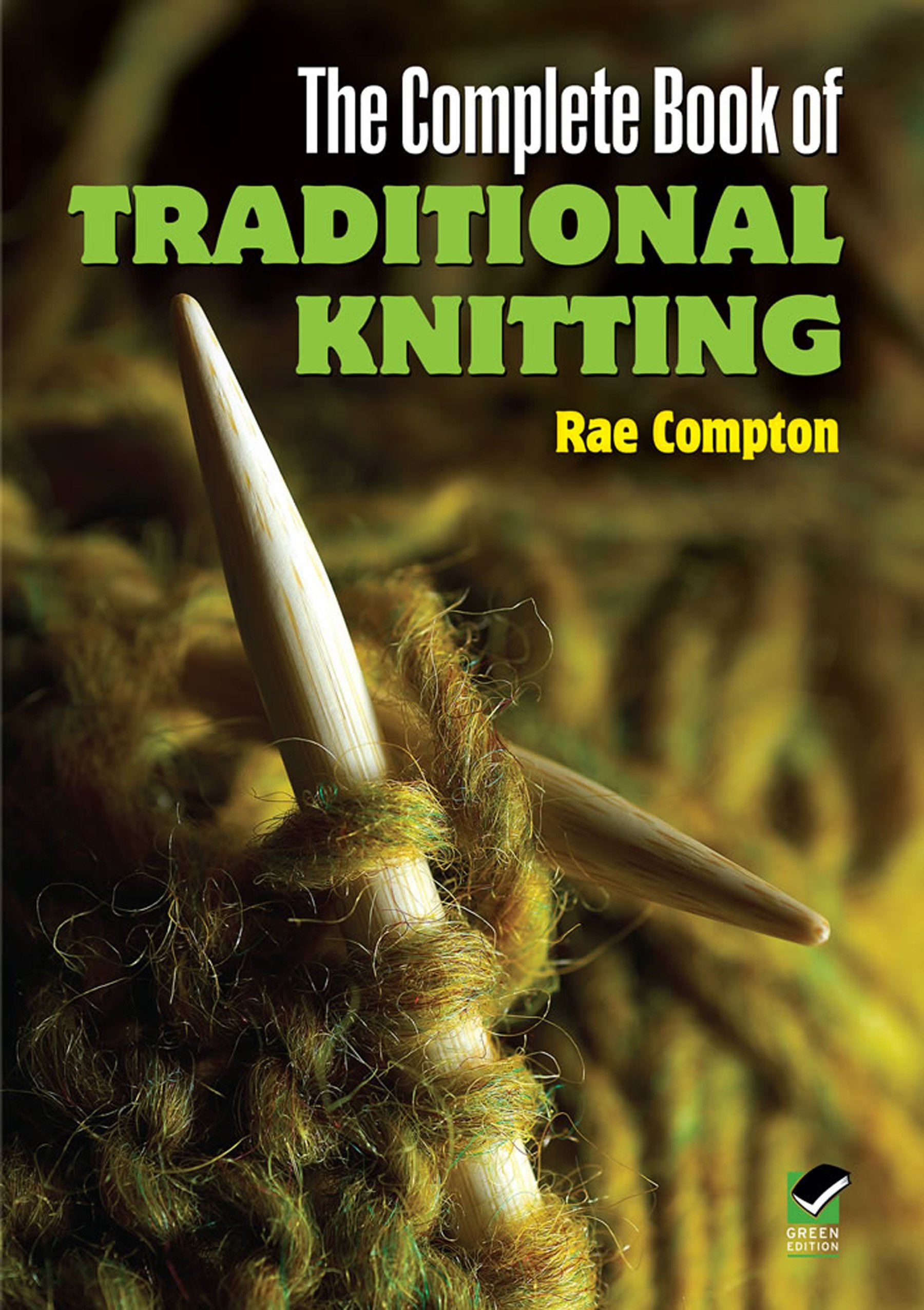 The Complete Book of Traditional Knitting (Dover Knitting, Crochet, Tatting, Lace)