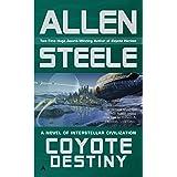 Coyote Destiny (Coyote Chronicles)