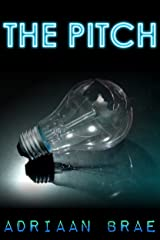 The Pitch (Short) Kindle Edition