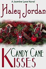 Candy Cane Kisses: A Jasmine Lane Novel Kindle Edition