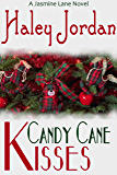 Candy Cane Kisses: A Jasmine Lane Novel