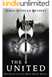 The United: The Realm of Light Book Series Book 1 (The Rai Saga)