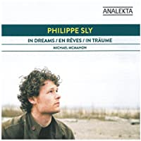 Philippe Sly: In Dreams