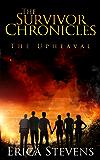The Survivor Chronicles: Book 1, The Upheaval