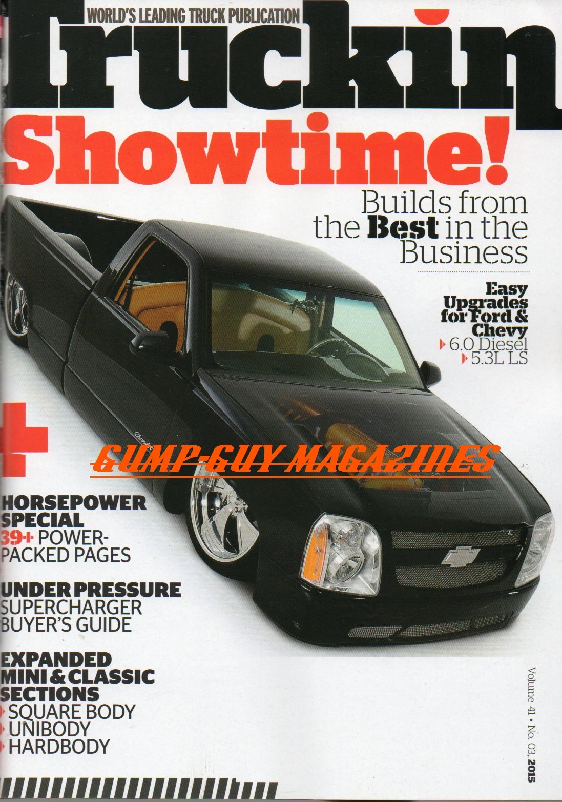 Download Truckin Volume 41 No 3 Magazine 2015 EASY UPGRADES FOR FORD CHEVY Supercharger Buyer's Guide EXPANDED MINI & CLASSIC SECTIONS: SQUARE BODY, UNIBODY HARDBODY '07 Silverado CHASSIS ebook