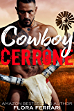 Cowboy Cerrone: An Instalove Possessive Alpha Romance (A Man Who Knows What He Wants Book 127) (English Edition)