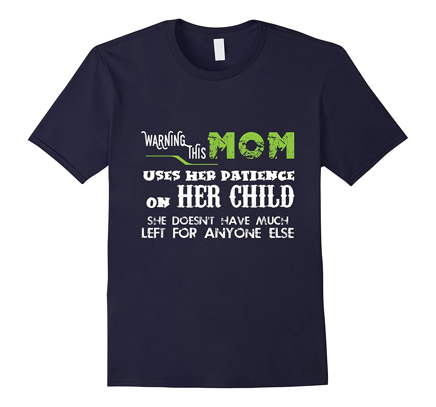 Patience Mom - Funny Family T shirts for Mother Love Kids-TH