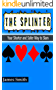 The Splinter: Your Shorter and Safer Way to SlamJames