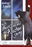 Die Nacht, in der der Kater sang: Jennys & Ghizmos erster Fall (Jenny & Ghizmo, Band 1)