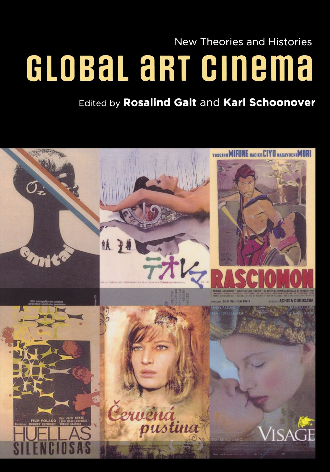 Global Art Cinema: New Theories and Histories by Oxford University Press