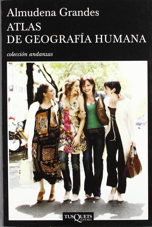 Atlas de geografía humana (Andanzas): Amazon.es: Grandes, Almudena: Libros