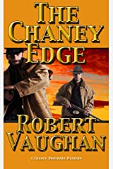 The Chaney Edge (A Chaney Brothers Western Book 2) Kindle Edition