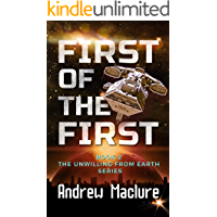 First Of The First (Unwilling From Earth Book 2)