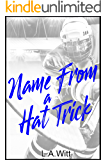 Name From a Hat Trick
