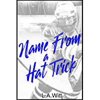 Name From a Hat Trick (English Edition)