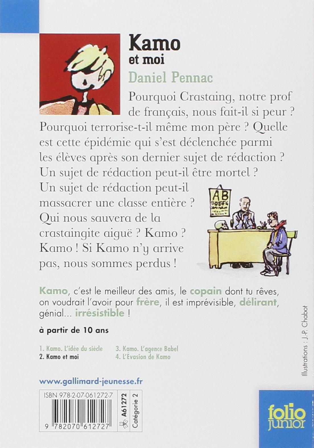 Amazon.fr - Une aventure de Kamo, 2 : Kamo et moi - Daniel Pennac,  Jean-Philippe Chabot - Livres