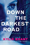 Down the Darkest Road: 2