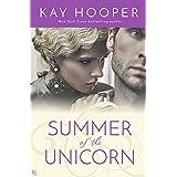 Summer of the Unicorn: A Novel