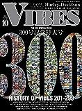 VIBES (バイブズ) 2018年 10月号 (vol.300)