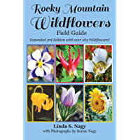 Rocky Mountain Wildflowers Field Guide: Revised and Updated 2019 Edition