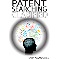 Patent Searching Clarified: An inventor's guide (English Edition)