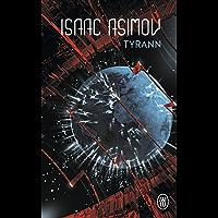 Tyrann (J'ai lu Science-fiction t. 484)