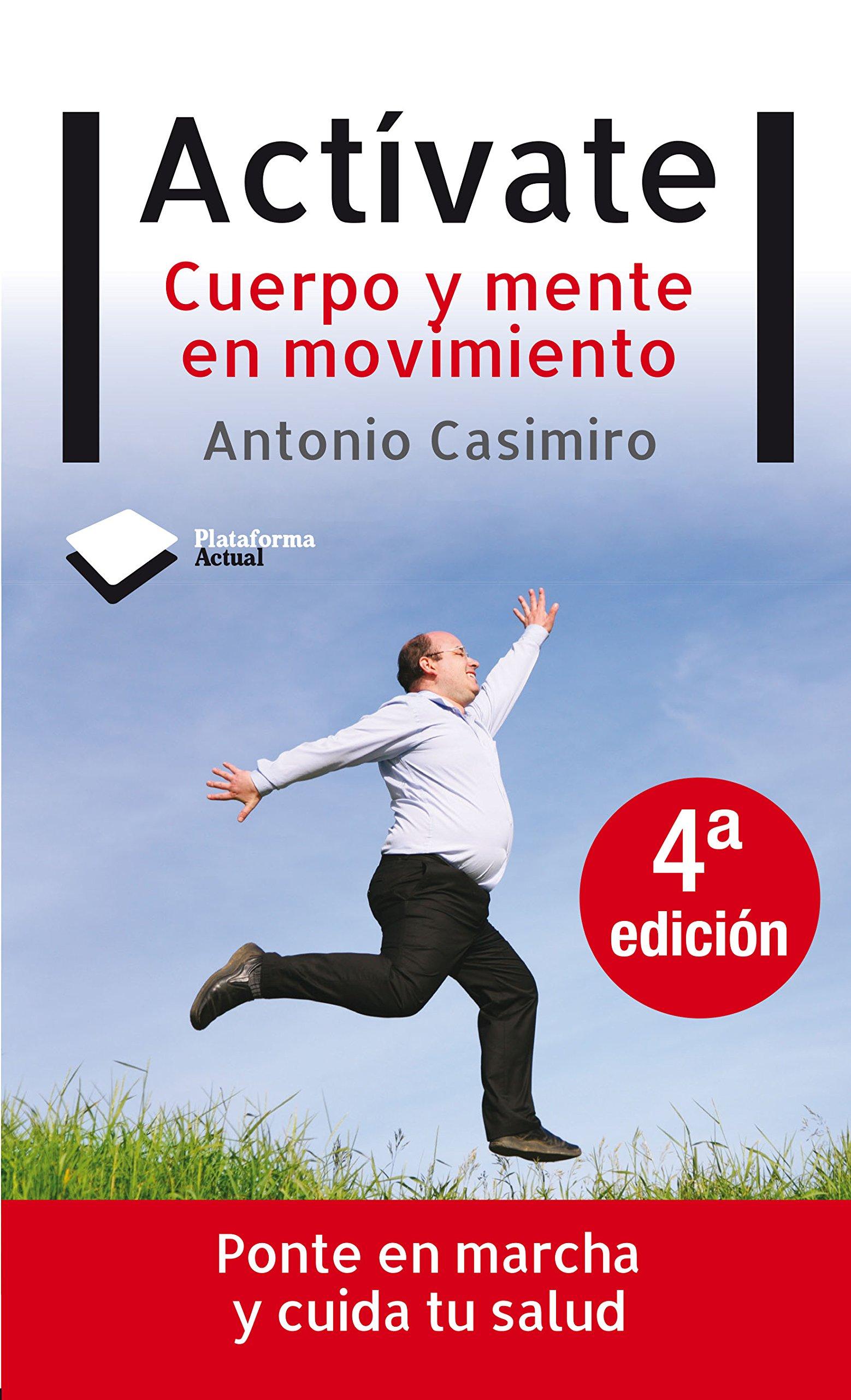 Activate (Actual) Tapa blanda – 28 abr 2010 Antonio Casimiro Andújar Plataforma Editorial 8496981924 Exercise