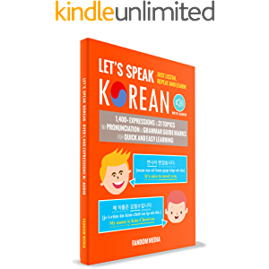 Let's Speak Korean (with Audio): Learn Over 1,400+ Expressions Quickly and Easily With Pronunciation & Grammar Guide…