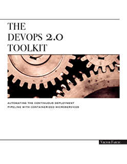 Amazon learning docker ebook pethuru raj jeeva s the devops 20 toolkit automating the continuous deployment pipeline with containerized microservices fandeluxe Image collections