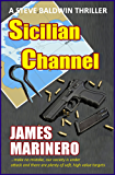 Sicilian Channel: A Steve Baldwin Thriller (The Maghreb Trilogy Book 1)