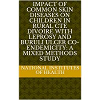 Impact of common skin diseases on children in rural Cte dIvoire with leprosy and...