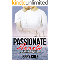 Passionate Hearts: Gay Love Stories (Romance Short Story Anthology Book 6)