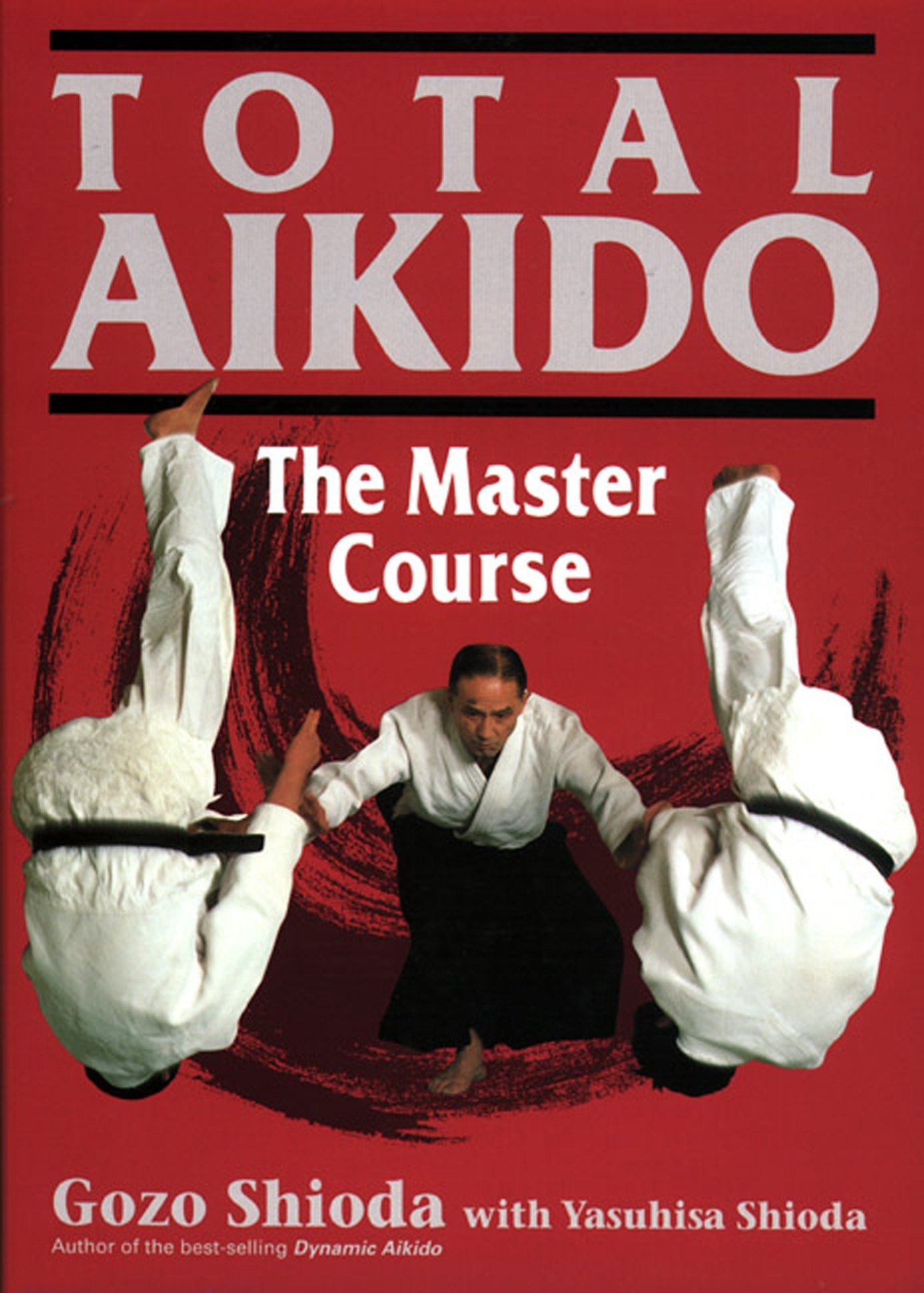 Total Aikido: The Master Course PDF