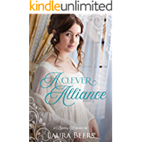 A Clever Alliance: A Regency Romance (Regency Brides: A Promise of Love Book 1)