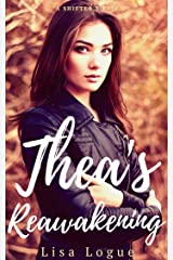 Thea's Reawakening: A Shifter's Tale Kindle Edition