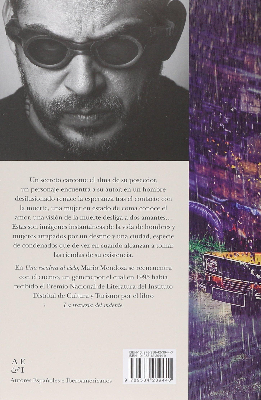 Una escalera al cielo - Nva presentacion: Amazon.es: Mario Mendoza: Libros